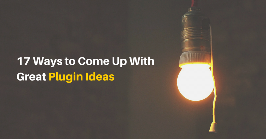 17 Ways to Come Up with Great WordPress Plugin Ideas (Including Actionable Examples)