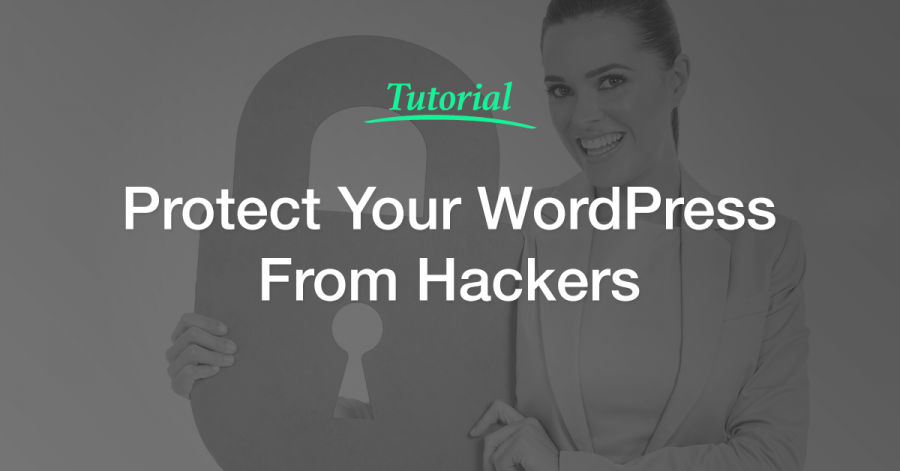 Protect Your WordPress Site From Hackers (Without Coding!)