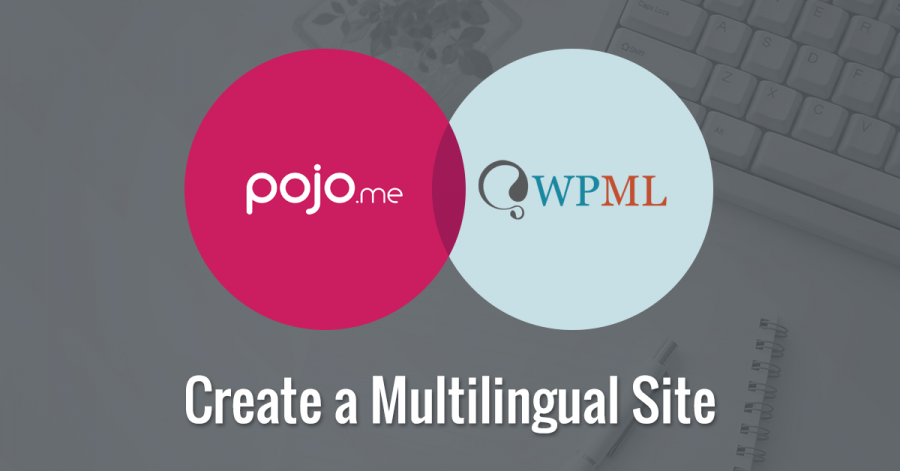 How to Create a Multilingual WordPress Site Using WPML